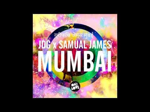 JDG x Samual James - Mumbai (Original Mix) 1 Hour Remix