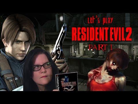 Let's Play: Resident Evil 2, Part 1