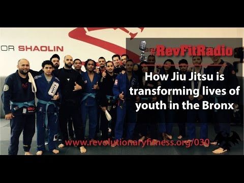 RevFitRadio #030: How Jiu Jitsu is transforming the lives of youth in the Bronx [Podcast]