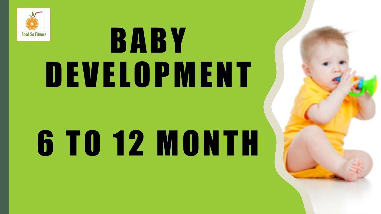 6 12 Months Baby Development 10 Activities For Babies