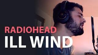 Baixar Radiohead - Ill Wind Cover