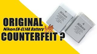 ORIGINAL NIKON EN-EL14A BATTERY VS. COUNTERFEIT ??