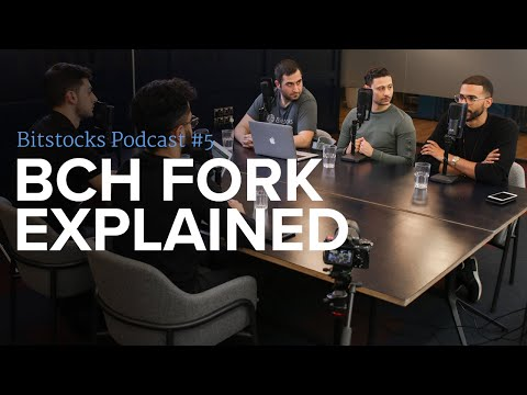 Bitcoin Cash Hash War: The Hard Fork Aftermath Explained - Bitstocks Podcast Ep. 5