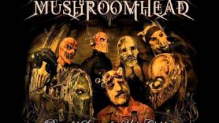 Watch Mushroomhead Inspiration video
