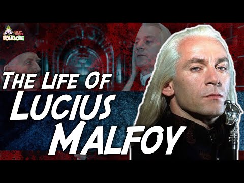 The Life Of Lucius Malfoy