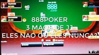 888POKER 3 MAOS JJ, ELES NAO OU ELES NUNCA?