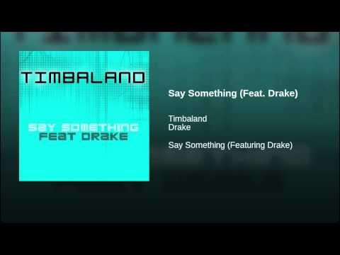 Say Something (Feat. Drake)