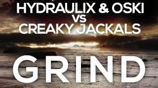 Hydraulix & Oski vs Creaky Jackals - Grind