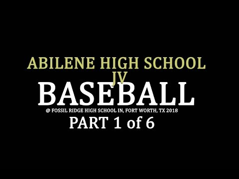 Part 1 Abilene High School JV Baseball