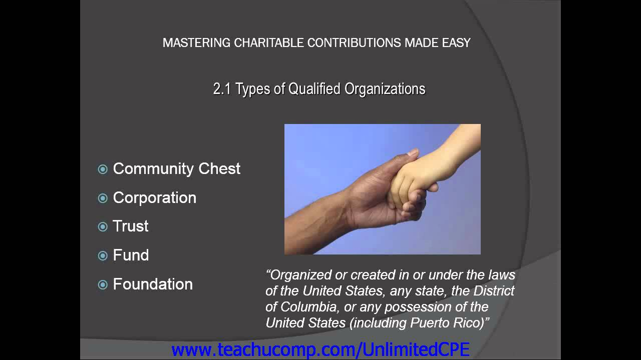 CPE for CPAs and EAs 2013 Charitable Contributions Types of Qualified Organizations