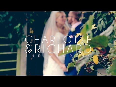 Charlotte & Richard - Wedding Highlights