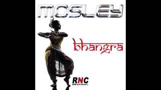 MOSLEY - Bhangra