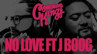 Common Kings NO OTHER LOVE feat. J Boog & Fiji - Official Version