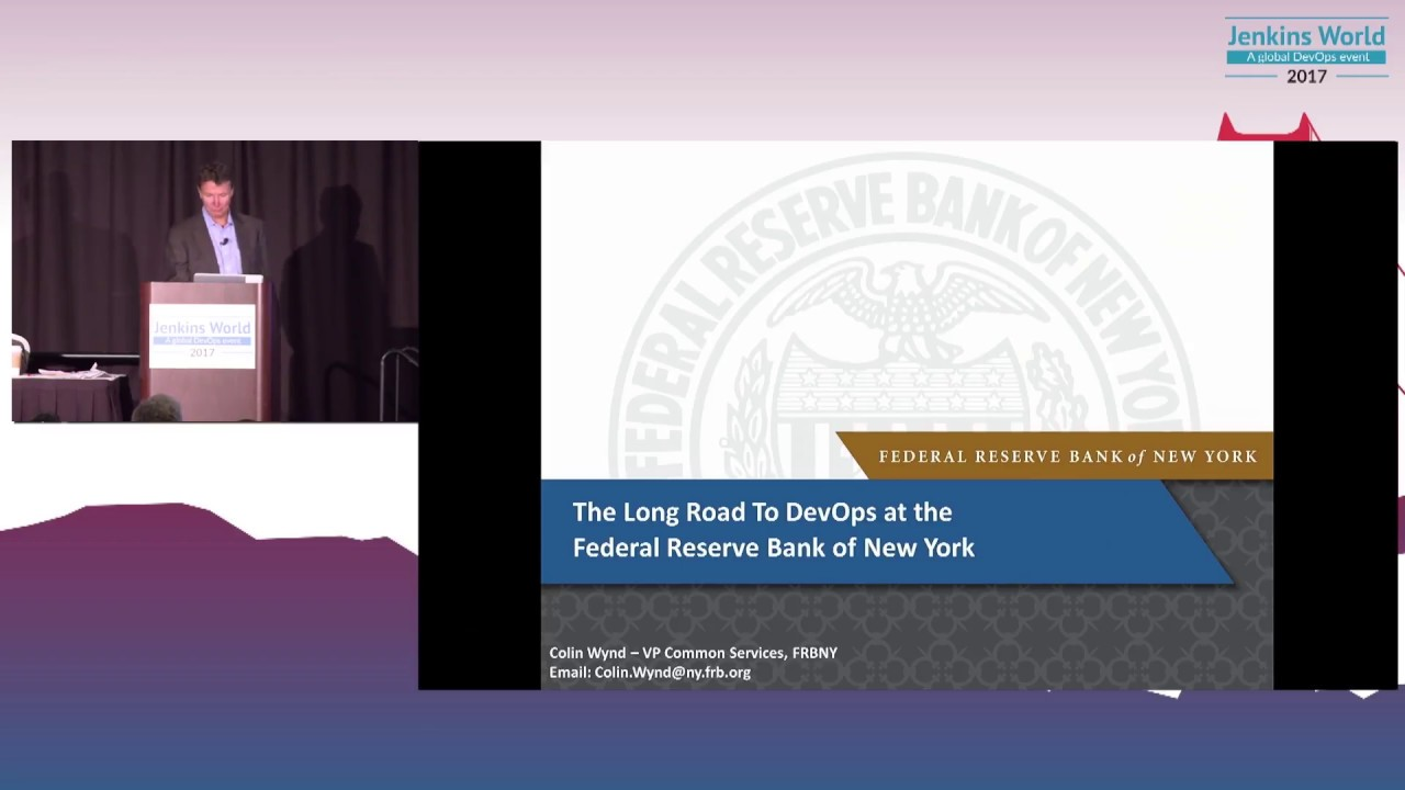 Jenkins World 2017: Federal Reserve Bank of New York's Path to DevOps