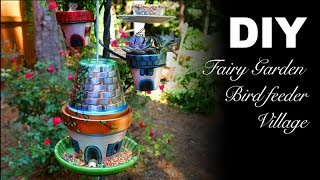 DIY | Fairy Garden Bird Feeder Village