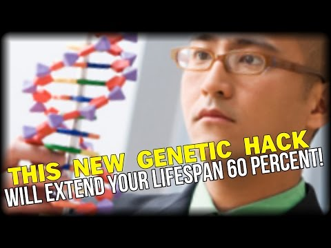 THIS NEW GENETIC HACK WILL EXTEND YOUR LIFESPAN 60 PERCENT!