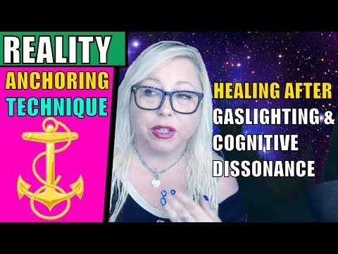 Reality Anchoring: A Practical Solution for Cognitive Dissonance After Gaslighting