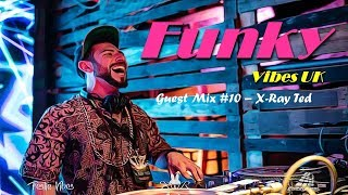Funk Mix 2019 - X-Ray Ted FVUK Guest Mix (100% Funky Hip Hop, Ghetto Funk & Disco Breaks)