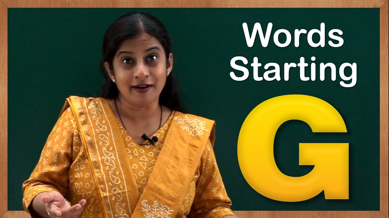 7 letter words beginning with g learn words starting with g flash cards words starting 25108 | maxresdefault