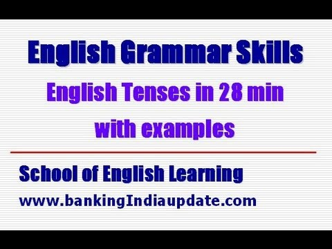 english-tenses-in-28-minutes-with-examples
