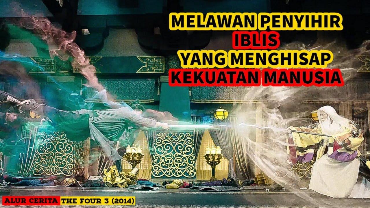 Download Para Pendekar Pedang Melawan PENYIHIR IBLIS   Alur Cerita Film THE FOUR 3 (2014)
