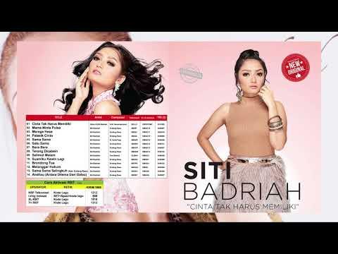 Siti Badriah - Cinta Tak Harus Memiliki (Album Kompilasi)
