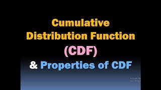 Cumulative Distribution Function (CDF) and Properties of CDF/ Random Variables and Sample Space