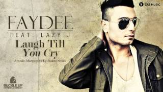 Faydee feat. Lazy J - Laugh Till You Cry [Remix DJ Msa]