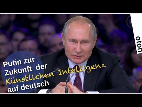 Putin zur Zukunft der Künstlichen Intelligenz auf deutsch