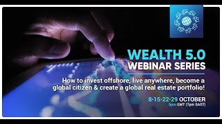 Wealth 5 0 Webinar Series | Webinar 2 | Wealth Migrate