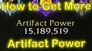 WoW Legion Artifact Weapon Guide - How to get More Artifact Power!  [Artifact Power Farming]