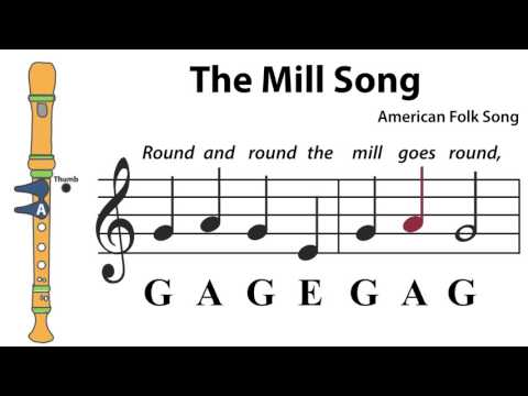 Recorder Song #4: The Mill Song