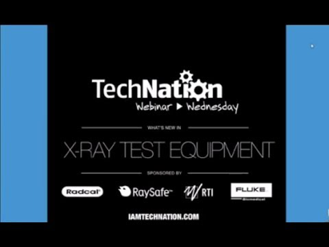 TechNation's Webinar Wednesday: What's New In X-Ray Test Equipment