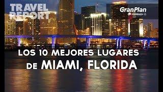 10 imperdibles para primerizos en Miami, Florida
