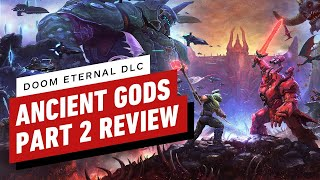 Doom Eternal: The Ancient Gods Part 2 Review (Video Game Video Review)