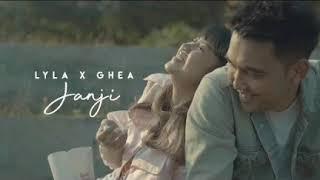 Janji - Lyla feat Ghea (Audio Only)