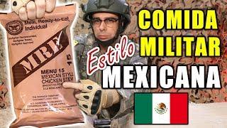 Probando COMIDA MILITAR ESTILO MEXICANA | MRE EEUU Menú 15