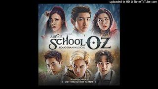 SCHOOL OZ (OST)-17.빛 (Hope) [MAX, Luna, SUHO, SEUL GI, KEY, XIUMIN, 조은]
