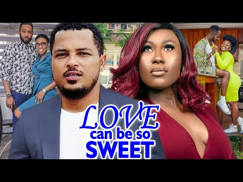 Love Can be So Sweet Full Movie - Van Vicker  Latest Nigerian Nollywood Movie