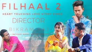 Filhaal 2 Full video |  Filhaal 2 Mohabbat | Sad Love Story | 2Star Creation | @MONOJIT CREatION