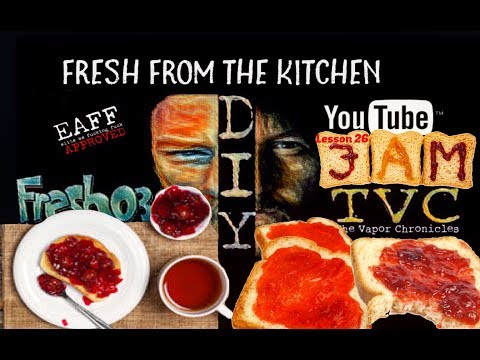 Fresh From The Kitchen Lesson 26- Jam, Toast, and Eye Contact