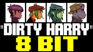 Dirty Harry [8 Bit Tribute to Gorillaz] - 8 Bit Universe