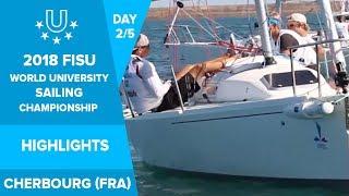 HIGHLIGHTS Day 2 - FISU World University Sailing Championship in Cherbourg, France