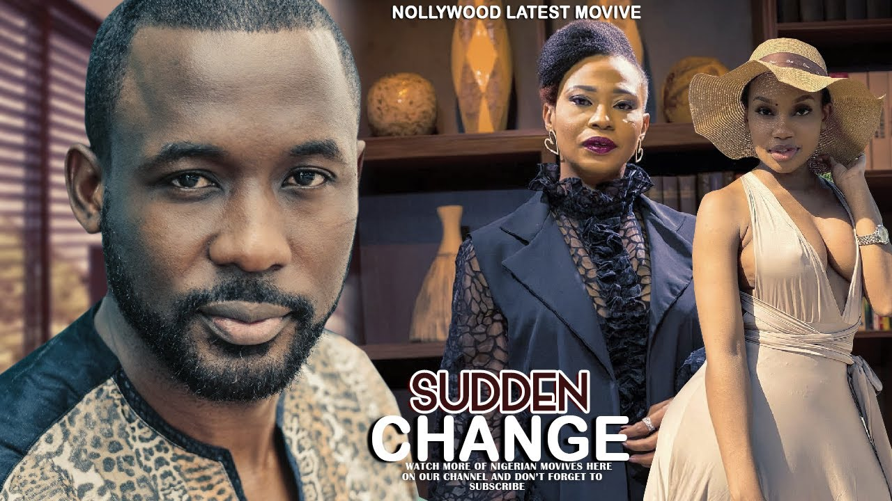 Download SUDDEN CHANGE(Nse Ikpe Etim)- LATEST 2020 NOLLYWOOD MOVIES | 2020 LATEST NOLLYWOOD BLOCKBUSTER