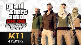 GTA Online: Doomsday Heist Act #1 with 4 Players (Elite & Criminal Mastermind IV)