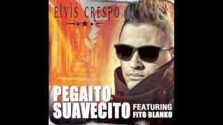 Elvis Crespo feat  Fito Blanko   Pegaito Suavecito