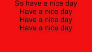 Have a Nice Day - Stereophonics w / lyrics