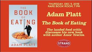 Adam Platt | The Book of Eating