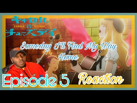 Carole And Tuesday | Epsiode 5 | Reaction |  Someday I'll Find My Way Home