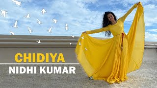 Chidiya - Vilen | Semi Classical / Freestyle Dance Choreography | Nidhi Kumar